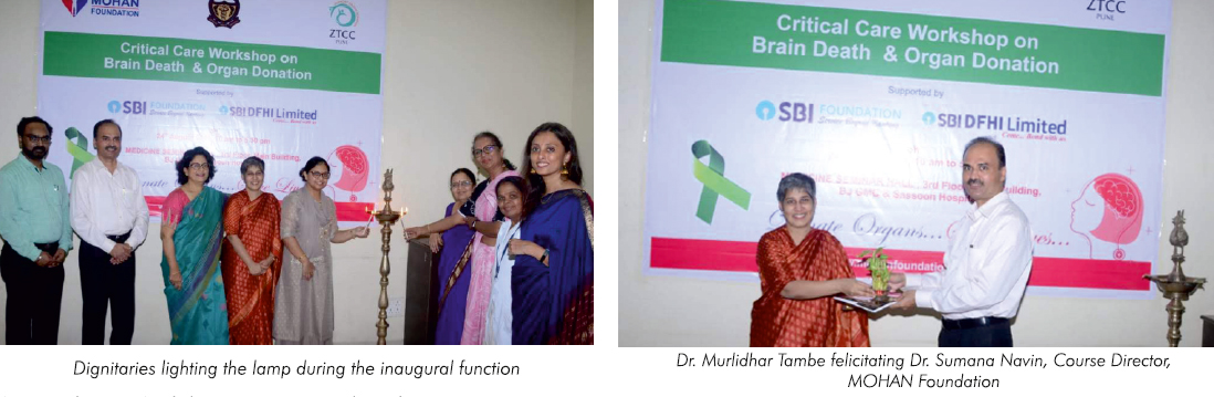 Critical Care Workshop on Brain Death and Organ Donation held in BJ GMC & Sassoon Hospital, Pune